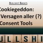 Cookiegeddon: Das Versagen aller (?) Consent Tools